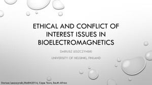 Ethical and Conflict of Interest issues in Bioelectromagnetics